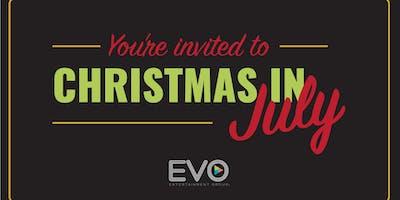 Christmas in July - EVO Schertz
