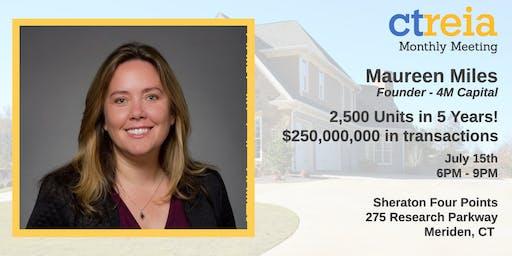 CTREIA Monthly Mtg - Maureen Miles  - Founder, 4M Capital