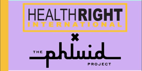 HealthRight International  x The Phluid Project: shopping fundraiser tickets