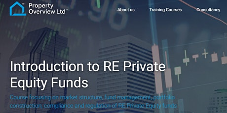 Understanding Real Estate Private Equity Funds, short course, London tickets