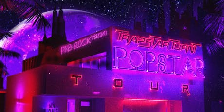 PnB Rock - TrapStar Turnt PopStar Tour tickets