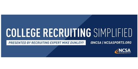 College Sports Recruiting 101 Presented by Recruiting Expert Mike Dunlevy tickets