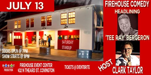 FIREHOUSE COMEDY - 2ND SATURDAY EVERY MONTH