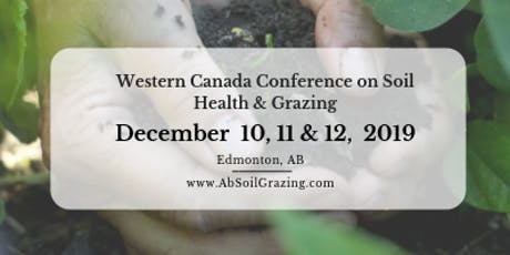 2019 Western Canada Conference on Soil Health & Grazing  tickets