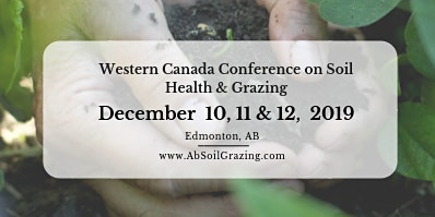 2019 Western Canada Conference on Soil Health & Grazing