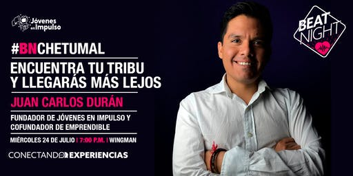 BeatNight Chetumal con Juan Carlos Durán