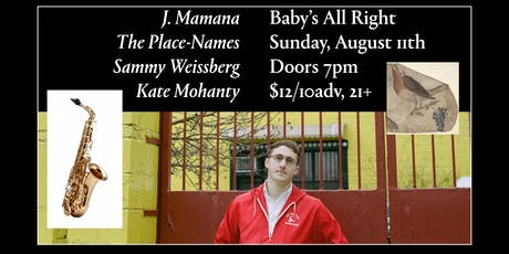 J. Mamana with The Place-Names, Sammy Weissberg, Kate Mohanty tickets