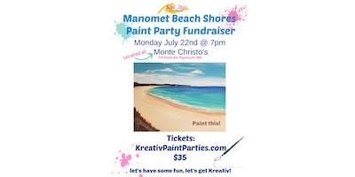 Manomet/white horse beach- Monday July 22nd at 7pm at Monte Christos