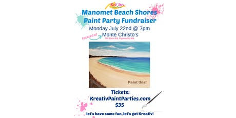 Manomet/white horse beach- Monday July 22nd at 7pm at Monte Christos  tickets