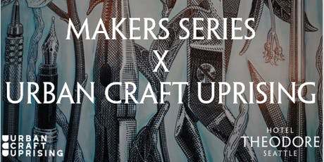 Makers Series X Urban Craft Uprising: Handmade Coasters tickets