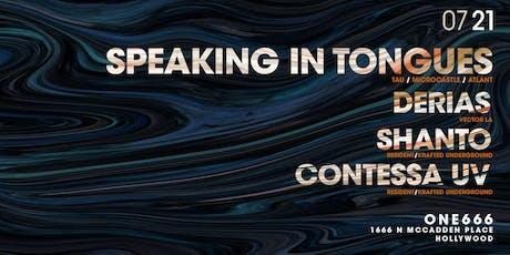Sunday Sanctuary pesents: Speaking In Tongues, Derias, Shanto, Contessa tickets