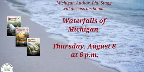 Waterfalls of Michigan with author Phil Stagg tickets