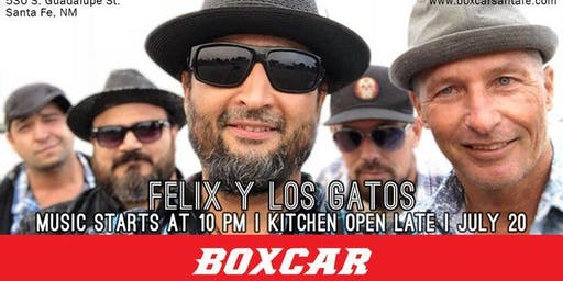 Felix Y Los Gatos at Boxcar SF