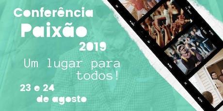 Conferência Paixão 2019 entradas