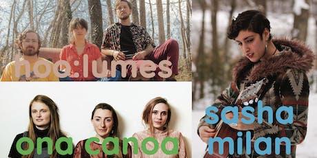 Ona Canoa / Hoo:Lumes / Sasha Milan tickets