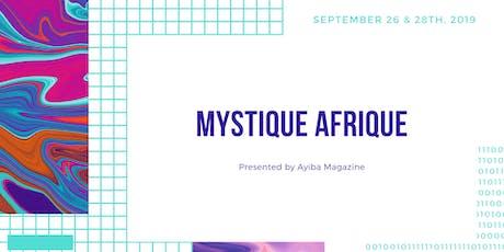 Mystique Afrique 2019 tickets
