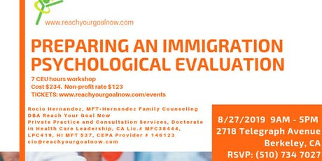PREPARING AN IMMIGRATION PSYCHOLOGICAL EVALUATION tickets