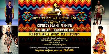 2019 African Fashion Week NC Runway Fashion Show- Downtown Durham  tickets