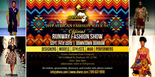2019 African Fashion Week NC Runway Fashion Show- Downtown Durham