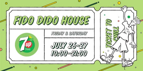 Fido Dido House by 7UP Free tickets