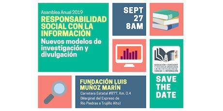 Asamblea Anual 2019: Responsabilidad social con la información tickets