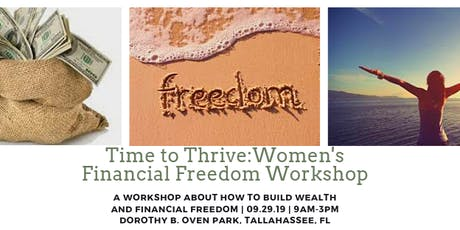 Time to Thrive:Women's Financial Freedom Workshop tickets