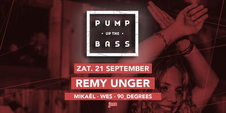Pump Up The Bass w/ Remy Unger tickets