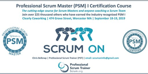 Scrum.org Professional Scrum Master (PSM) I - Worcester MA - Sep18-19, 2019