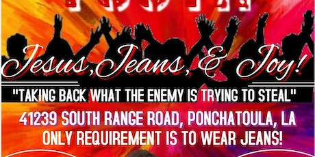 Jesus, Jeans and Joy! Taking Back What the Enemy is Attempting to Steal! tickets