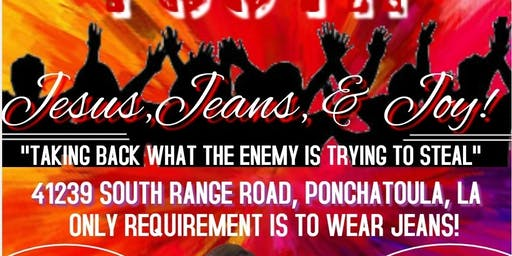 Jesus, Jeans and Joy! Taking Back What the Enemy is Attempting to Steal!