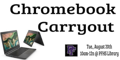 Chromebook Carryout tickets