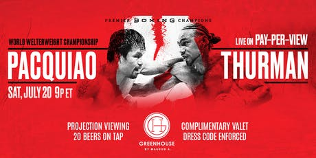 Pacquiao vs Thurman Viewing Party tickets