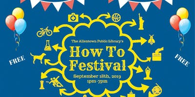"""""""How To"""" Festival"""