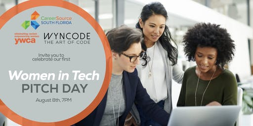 CareerSource + Wyncode's Women In Tech Pitch Day