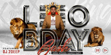 LEO Bday Bash and 4resh Apparel Launch tickets