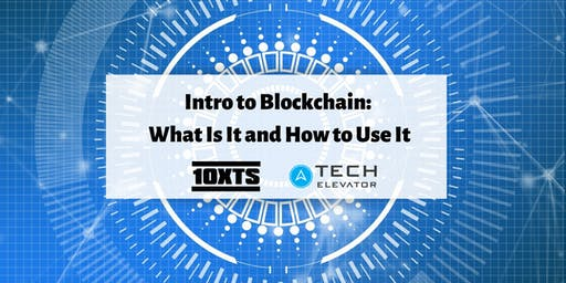 Intro to Blockchain: What Is It and How to Use It - Cincinnati