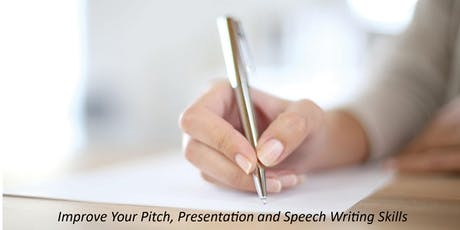 Pitch, Presentation and Speech Writing  -  Summertime Speaker Series tickets