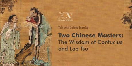 Two Chinese Masters – Confucius and Lao Tsu tickets