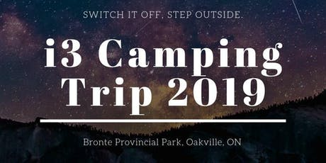 i3 Camping Trip 2019  tickets