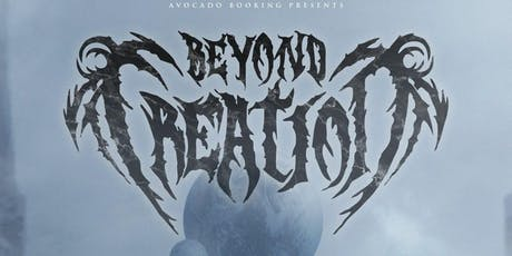 Beyond Creation w/ Fallujah and more | 10.12.19 tickets
