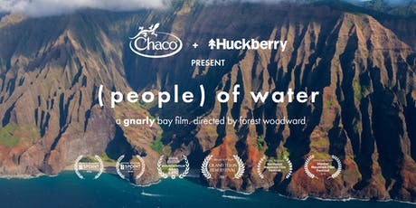 '(people) of water' Film Screening + Q&A presented by Chaco and Huckberry tickets