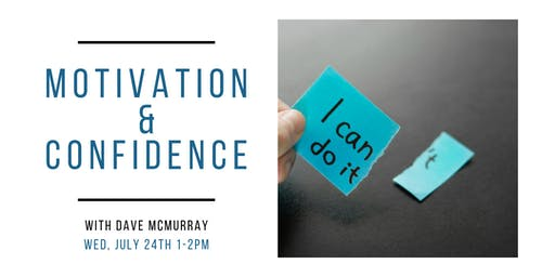 Motivation & Confidence with Dave McMurray