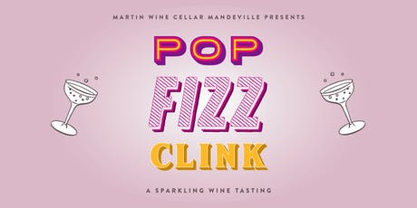 Pop, Fizz, Clink 2 tickets