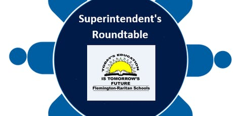 Superintendent Roundtable Session-March 10/Desmares School tickets