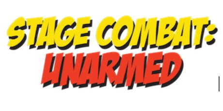 Stage Combat Workshop - unarmed tickets