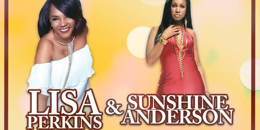 Lisa Perkins & Sunshine Anderson Concert