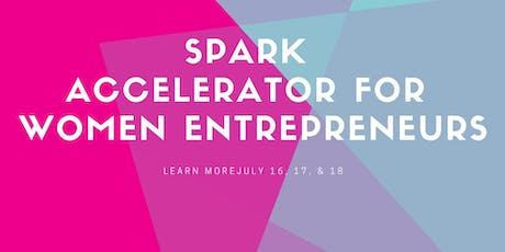 Intro to SPARK Women's Business Accelerator tickets