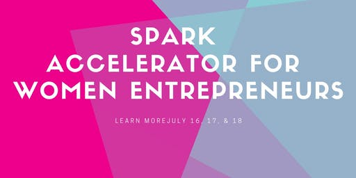 Intro to SPARK Women's Business Accelerator