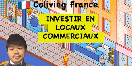 Coliving - Investir en LOCAUX COMMERCIAUX tickets