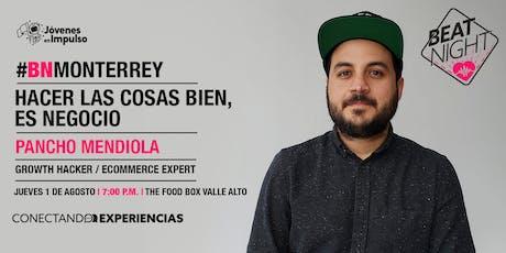 Gran lanzamiento BeatNight Monterrey con Pancho Mendiola  boletos